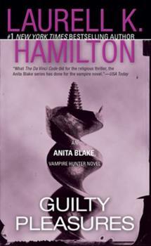 Guilty Pleasures - Book #1 of the Anita Blake, Vampire Hunter