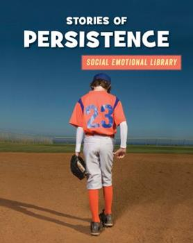 Stories of Persistence - Book  of the Social Emotional Library