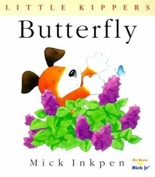 Butterfly (Little Kippers) - Book  of the Kipper the Dog