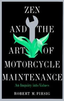 Paperback Zen and the Art of Motorcycle Maintenance: An Inquiry into Values Book
