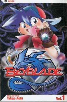 Beyblade, Volume 1 - Book #1 of the Beyblade