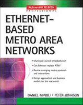 Ethernet-Based Metro Area Networks 0071396861 Book Cover