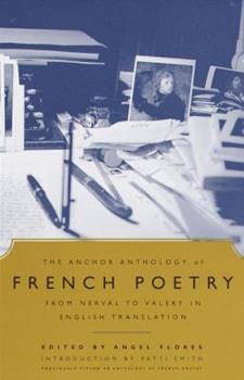 Paperback The Anchor Anthology of French Poetry : From Nerval to Valery in English Translation Book