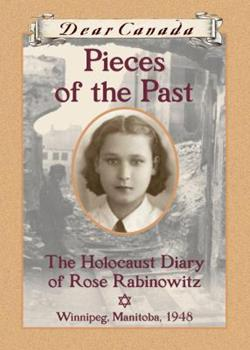 Pieces of the Past: The Holocaust Diary of Rose Rabinowitz 1443113077 Book Cover