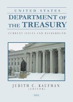 Hardcover United States Department of the Treasury: Current Issues and Background Book