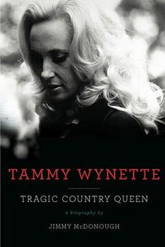 Hardcover Tammy Wynette: Tragic Country Queen Book
