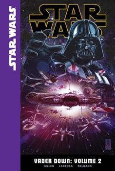 Vader Down, Volume 2 - Book #2 of the Star Wars: Vader Down
