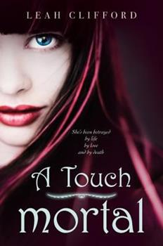 A Touch Mortal 0062004999 Book Cover