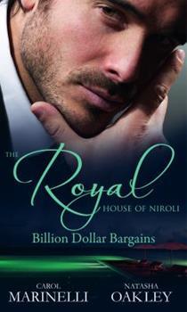The Royal House of Niroli: Billion Dollar Bargains - Book  of the Royal House of Niroli