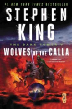 Wolves of the Calla - Book #5 of the Dark Tower