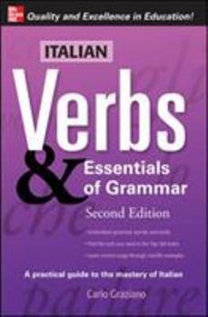 Paperback Italian Verbs & Essentials of Grammar, 2E. (Verbs and Essentials of Grammar Series) Book