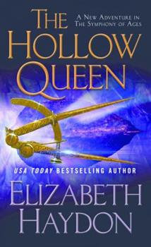 Hollow Queen, The - Book #8 of the Symphony of Ages