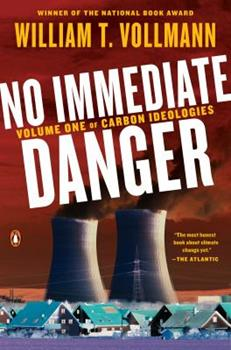 No Immediate Danger: Volume One of Carbon Ideologies 0399563490 Book Cover