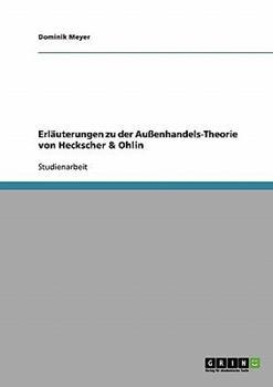 Paperback Erl?uterungen zu der Au?enhandels-Theorie von Heckscher & Ohlin [German] Book