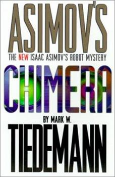 Chimera - Book #6.32 of the Foundation Universe