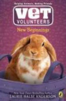New Beginnings - Book #13 of the Vet Volunteers