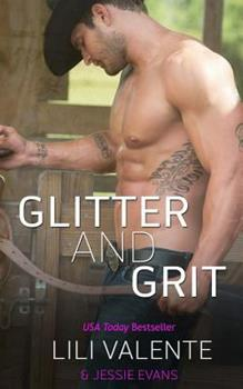 Glitter and Grit - Book #4 of the Lonesome Point, Texas