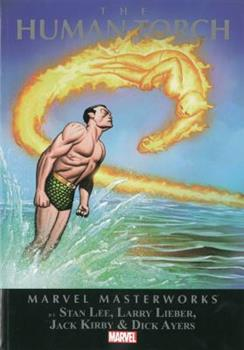 Marvel Masterworks Vol. 66: The Human Torch (Marvel Masterworks, 66) - Book #66 of the Marvel Masterworks
