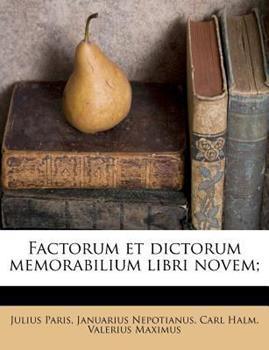 Paperback Factorum et Dictorum Memorabilium Libri Novem; Book