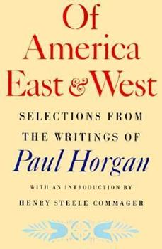 Selections From the Writings of Paul Horgan 0374518963 Book Cover