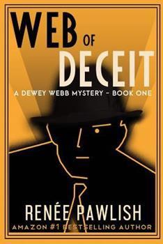 Web of Deceit - Book #1 of the Dewey Webb Private Investigator