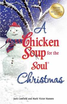 Chicken Soup for the Soul Christmas 0757306462 Book Cover