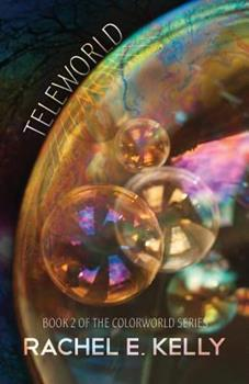 Teleworld - Book #2 of the Colorworld