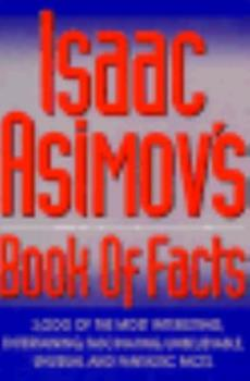 Paperback Isaac Asimov's Book of Facts Book