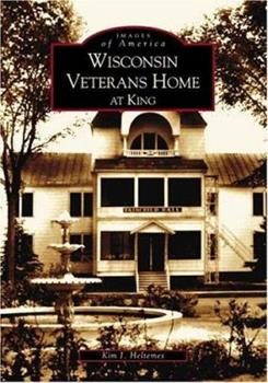 Paperback Wisconsin Veterans Home at King Book