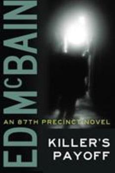 Killer's Payoff - Book #6 of the 87th Precinct