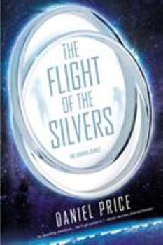Paperback The Flight of the Silvers: The Silvers Book One Book