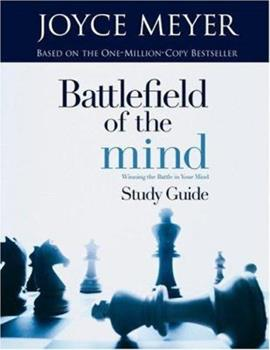Paperback BATTLEFIELD OF THE MIND  STUDY GUIDE WINNING THE BATTLE IN YOUR MIND Book