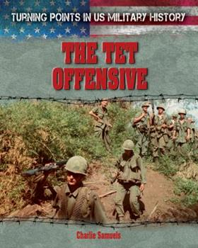 The Tet Offensive - Book  of the Turning Points in US Military History