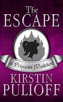 Paperback The Escape of Princess Madeline Book