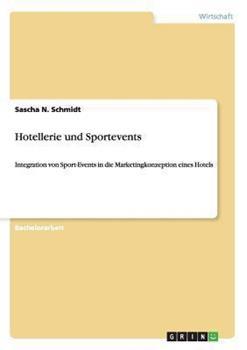 Paperback Hotellerie und Sportevents [German] Book
