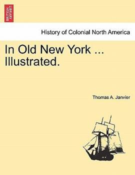 Paperback In Old New York Illustrated Book