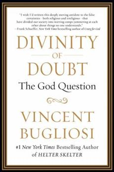 Paperback Divinity of Doubt : The God Question Book