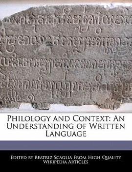 Paperback Philology and Context : An Understanding of Written Language Book