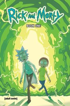 Rick and Morty Hardcover Volume 1 - Rickfinity Crisis - Book  of the Rick and Morty Collected Editions