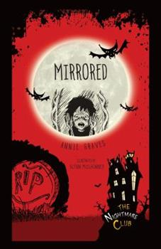 Mirrored - Book #2 of the Nightmare Club