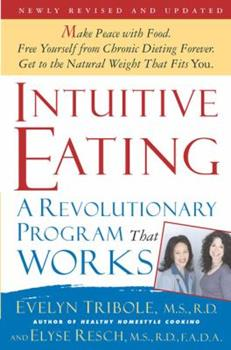 Paperback Intuitive Eating : A Revolutionary Program That Works Book