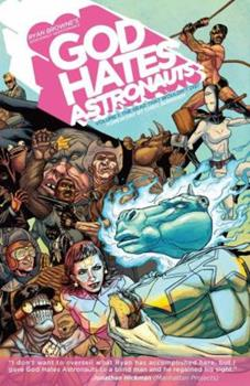 God Hates Astronauts - Book #1 of the God Hates Astronauts