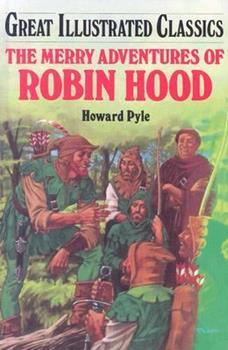 The Merry Adventures of Robin Hood - Book  of the Great Illustrated Classics