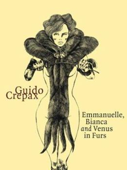 Emmanuelle, Bianca and Venus in Furs (Evergreen) - Book  of the Emanuelle