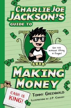 Charlie Joe Jackson's Guide T Making Money 1596438401 Book Cover