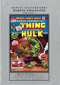 Marvel Masterworks: Marvel Two-in-One, Vol. 1 - Book #200 of the Marvel Masterworks