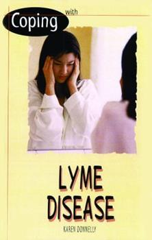 Coping With Lyme Disease (Coping) 0823931994 Book Cover
