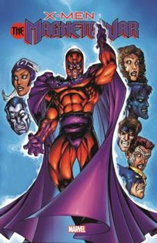 X-Men: The Magneto War - Book #23 of the X-Men Unlimited 1993