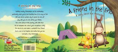 Paperback A Friend in the End: A Story About True Friendship Book