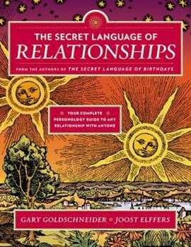 Paperback The Secret Language of Relationships: Your Complete Personology Guide to Any Relationship with Anyone Book